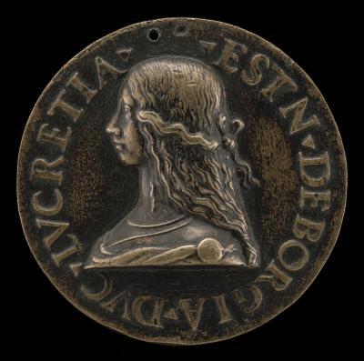 Image for Lucrezia Borgia, 1480-1519, Wife of Alfonso d'Este of Ferrara 1502
